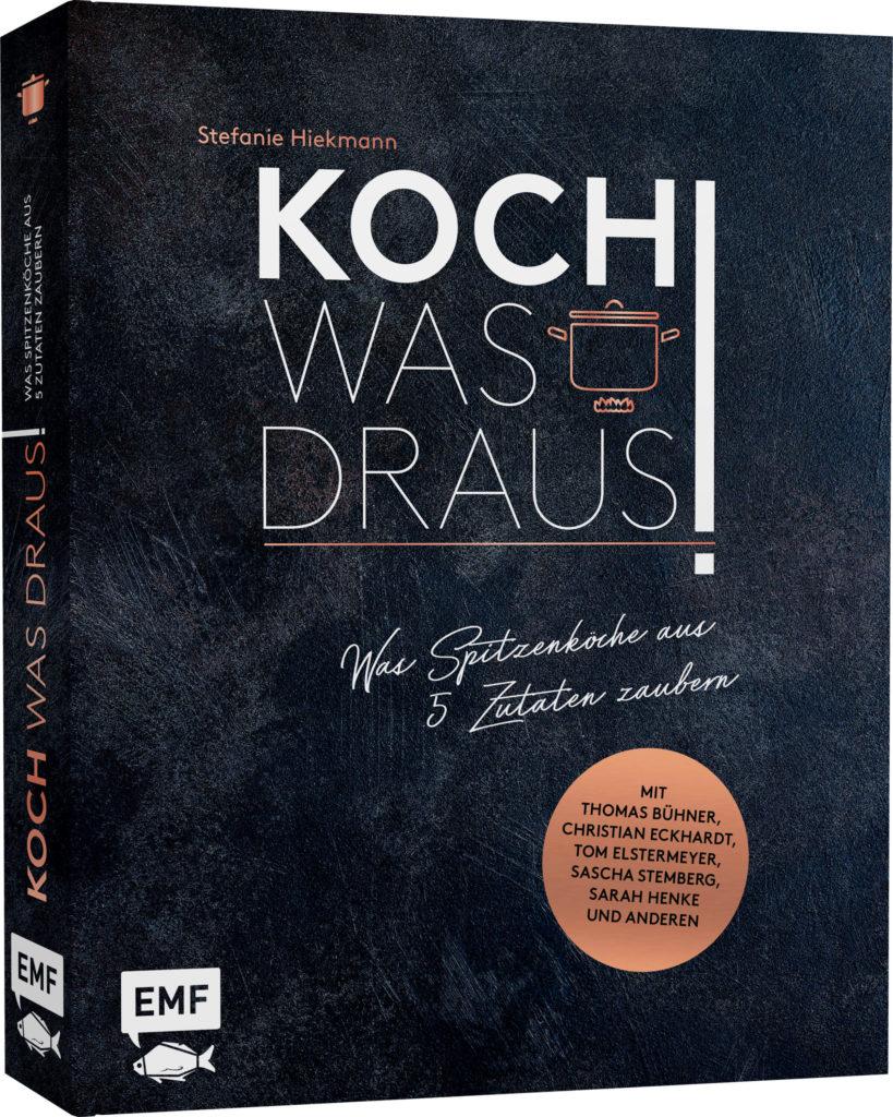 Koch was draus Kochbuch Stefanie Hiekmann Autorin
